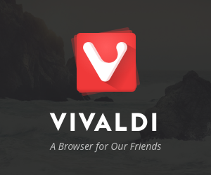 Download Vivaldi Web Browser Today!