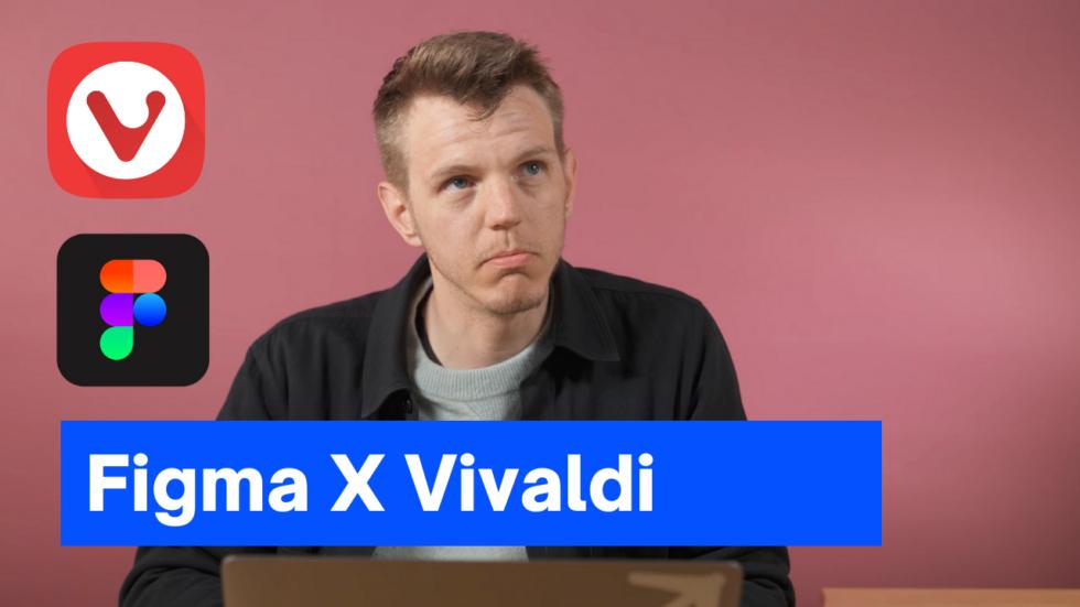 Figma and Vivaldi browser