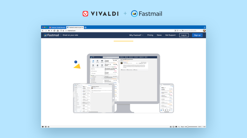 Privacy alternative to Gmail Fastmail is a Vivaldi partner.